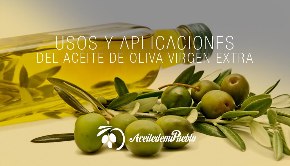 Usos y aplicaciones del aceite de oliva 100% Virgen Extra ECOLÓGICO