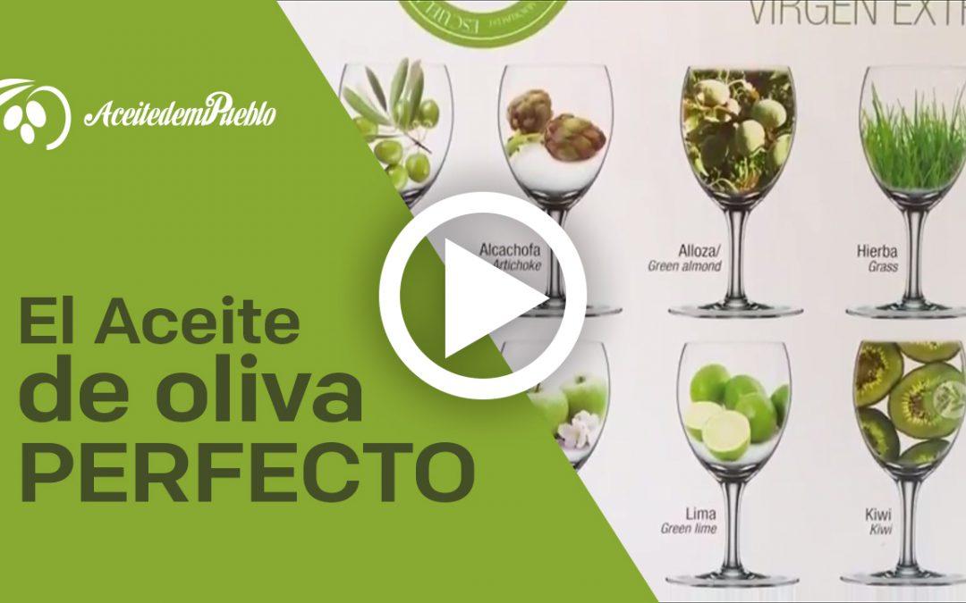 El Aceite de oliva perfecto
