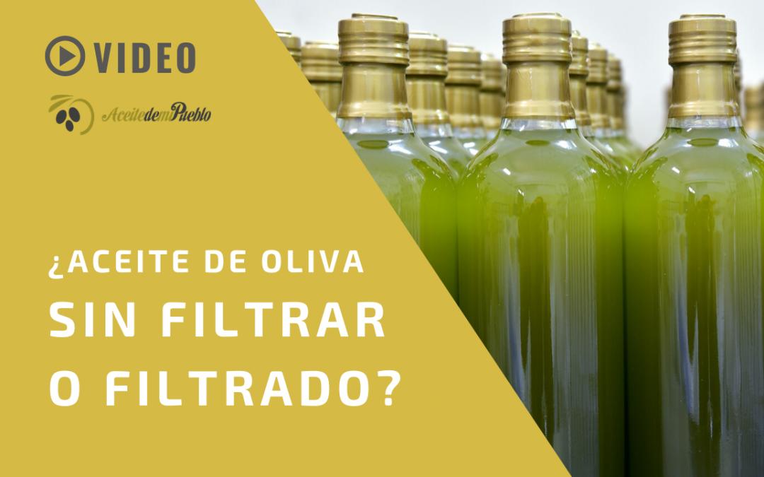 ¿Qué es mejor? Aceite de oliva filtrado o sin filtrar