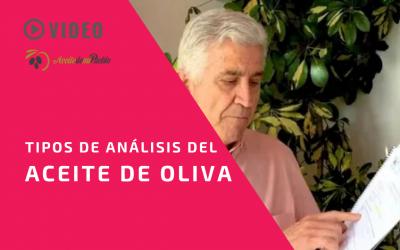 Tipos de Análisis del Aceite de Oliva