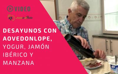 Desayunos con AOVEDonLope | Hoy DonLope con Yogur, Jamón Ibérico y Manzana